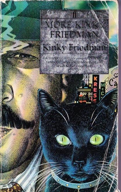 Friedman, Kinky / More Kinky Friedman