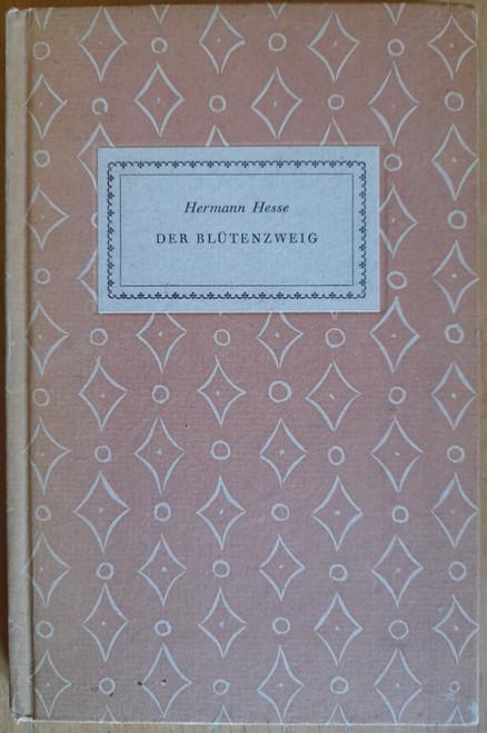 Hesse, Hermann - Der Blutenzweig - HB - 1945 - German Language Edition - Zurich 1945