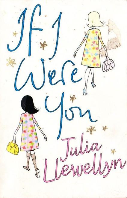 Llewellyn, Julia / If I Were You
