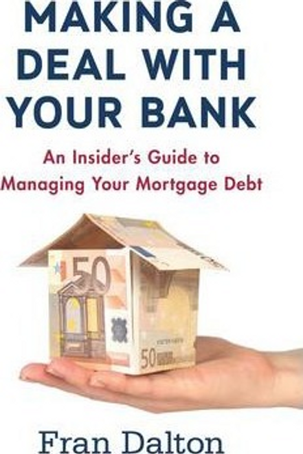 Dalton, Fran / Making a Deal with Your Bank (Large Paperback)