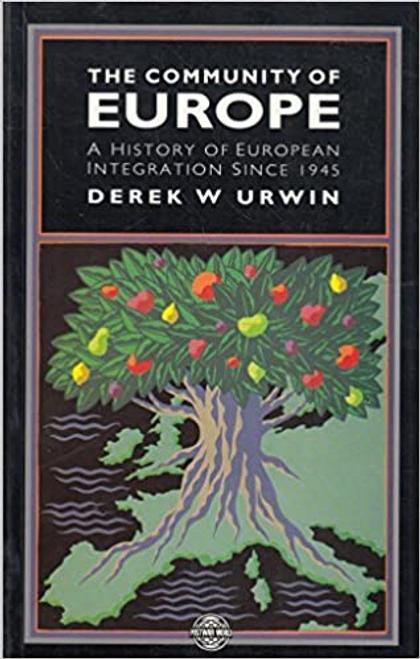 Urwin, Derek W. / The Community of Europe (Large Paperback)