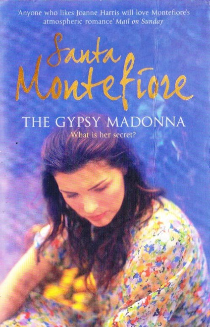 Montefiore, Santa / The Gypsy Madonna