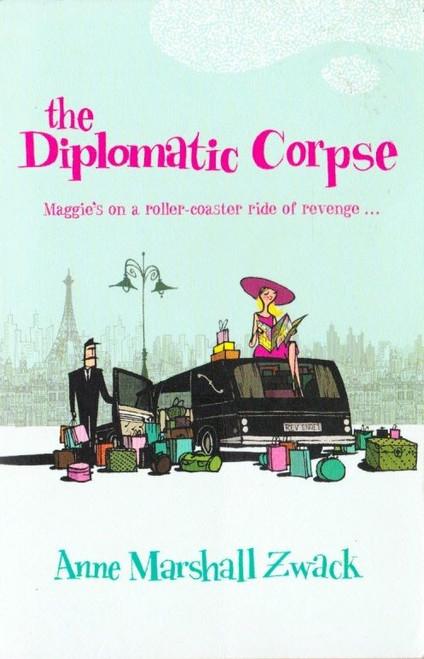 Marashall Zwack, Anne / The Diplomatic Corpse