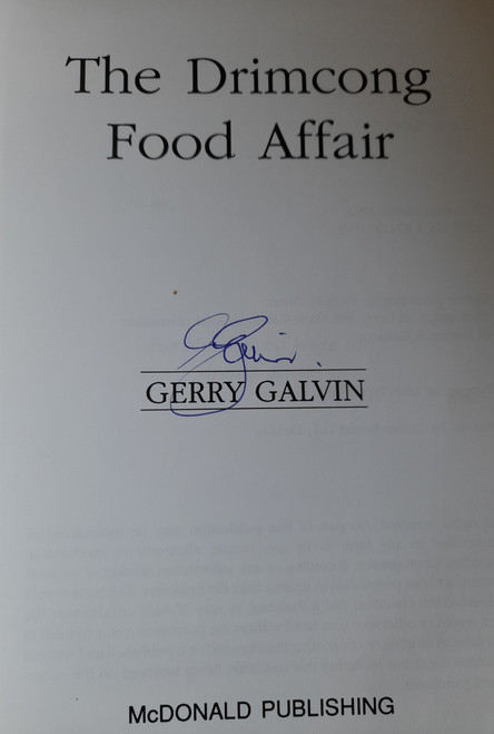 Galvin, Gerry - The Drimcong Food Affair - SIGNED - PB - 1992
