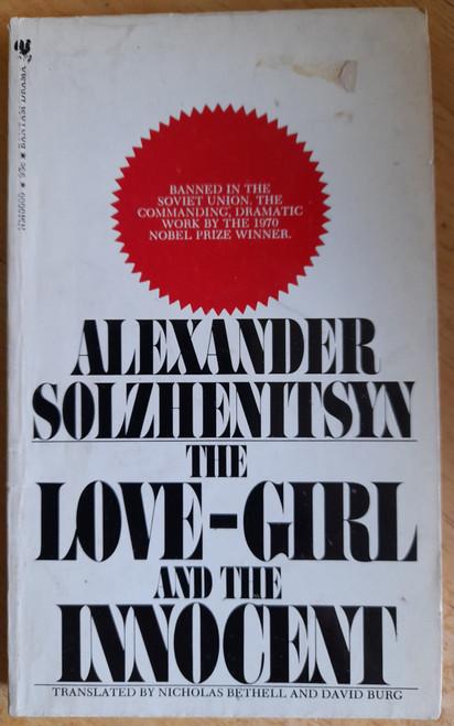 Solzhenitsyn, Alexander - The Love-Girl and the Innocent - PB - Drama - 1971