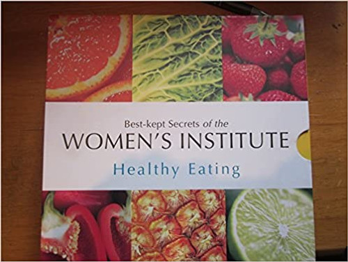 Best-Kept Secrets of the Women's Institute: Healthy Eating (4 Book Box Set)