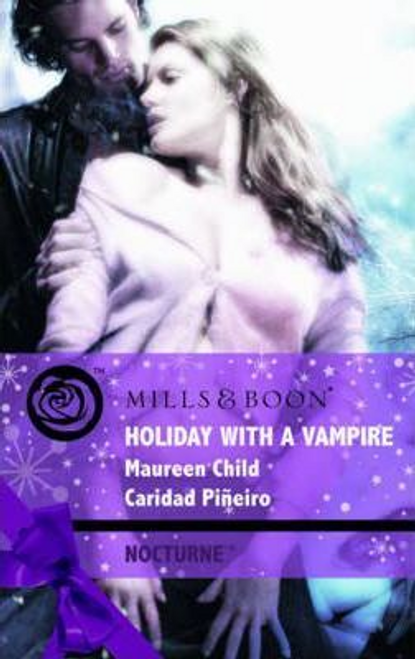 Mills & Boon / Nocturne / Holiday With A Vampire : Christmas Cravings / Fate Calls