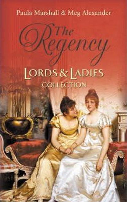 Mills & Boon / Regency / 2 in 1 / The Regency Lords and Ladies Collection : Lord Hadleigh's Rebellion / the Sweet Cheat