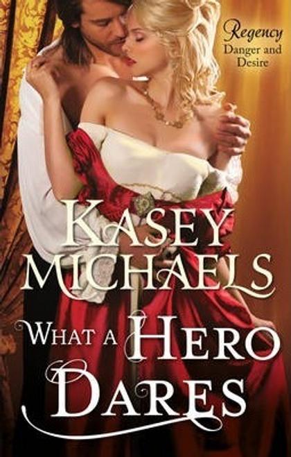 Mills & Boon / Regency / What A Hero Dares