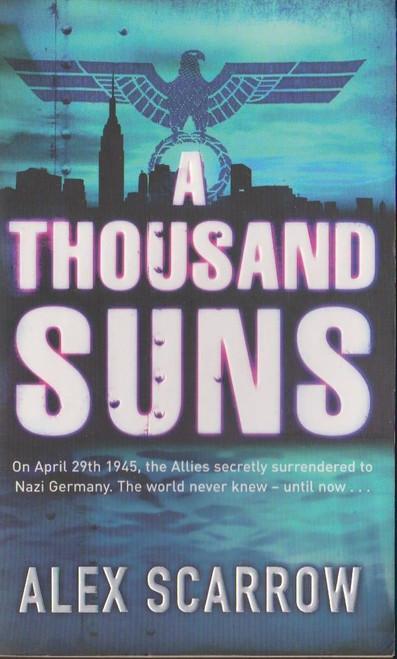 Scarrow, Alex / A Thousand Suns