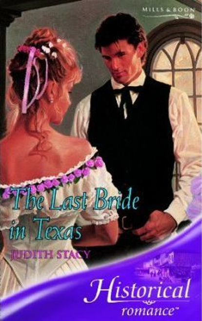 Mills & Boon / Historical / The Last Bride in Texas