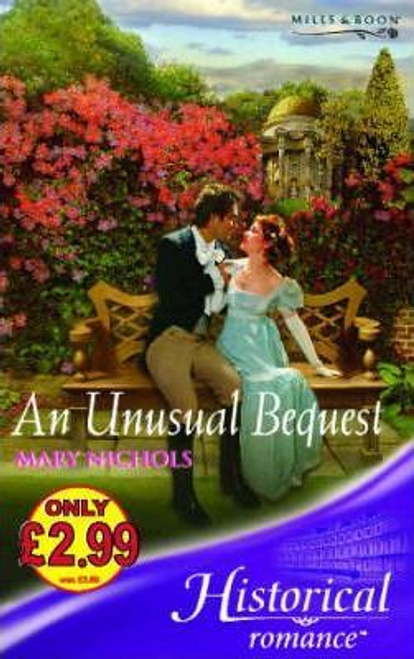 Mills & Boon / Historical / An Unusual Bequest