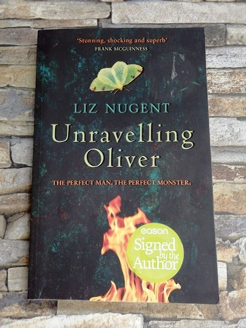 Liz Nugent / Unravelling Oliver (Signed by the Author)