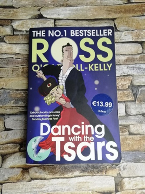 Ross O'Carroll-Kelly / Dancing with the Tsars (Signed by the Author)