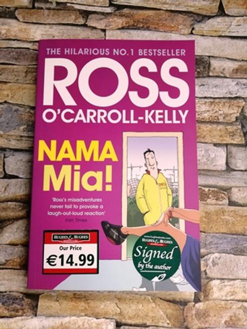 Ross O'Carroll-Kelly / Nama Mia! (Signed by the Author)