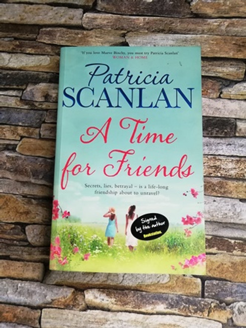 Patricia Scanlan / A Time for Friends (Signed by the Author)