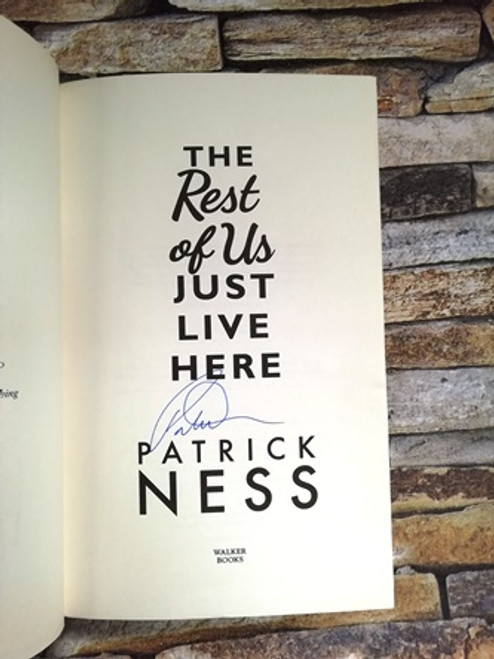 Patrick Ness / The Rest of Us Just Live Here (Signed by the Author)