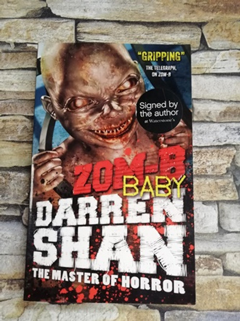 Darren Shan / Zom-B Baby (Signed by the Author)