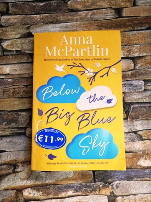 Anna McPaartlin / Below the Big Blue Sky  (Signed by the Author)