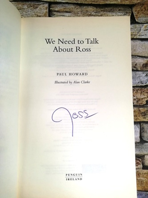 Ross O'Carroll-Kelly / We Need to Talk Abut Ross (Signed by the Author)