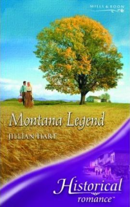 Mills & Boon / Historical / Montana Legend