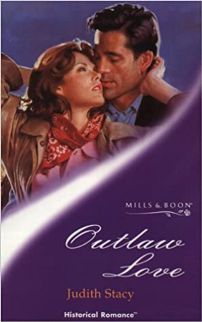 Mills & Boon / Historical / Outlaw Love