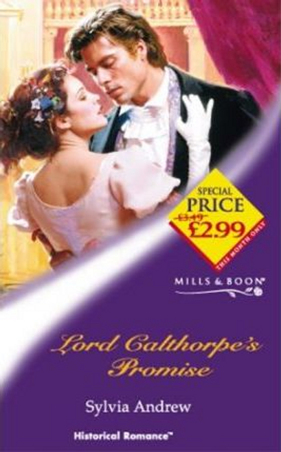 Mills & Boon / Historical / Lord Calthorpe's Promise