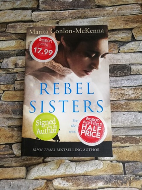 Marita Conlon-McKenna / Rebel Sisters (Signed by the Author)