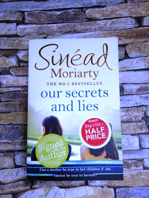 Sinéad Moriarty / Our Secrets and Lies (Signed by the Author)