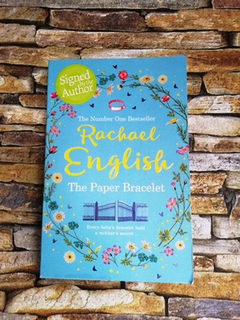Rachel English / The Paper Bracelet (Signed by the Author)