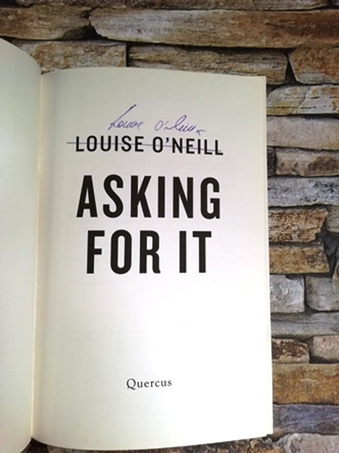 Louise O'Neill / Asking For It (Signed by the Author)