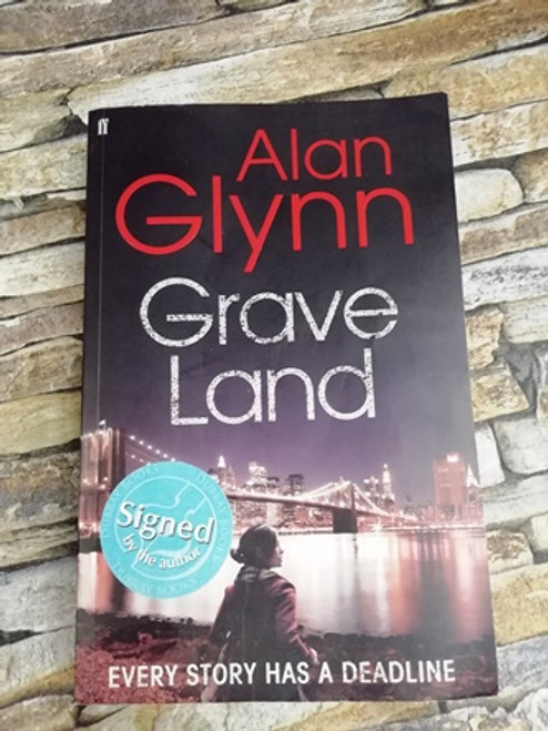 Alan Glynn / Grave Land (Signed by the Author)
