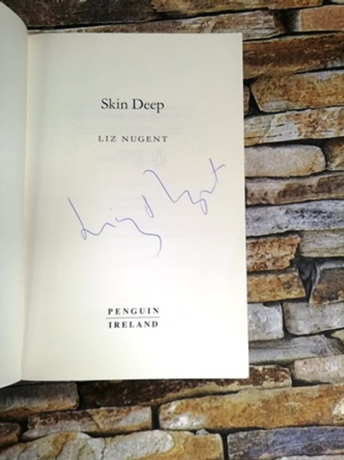 Liz Nugent / Skin Deep  (Signed by the Author)
