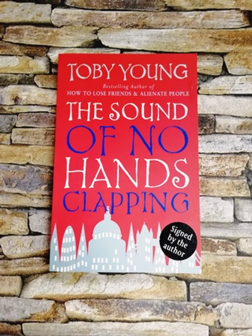 Toby Young / The Sound of No Hands Clapping (Signed by the Author)