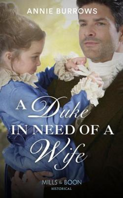 Mills & Boon / Historical / A Duke In Need Of A Wife