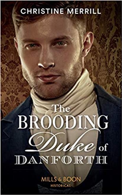 Mills & Boon / Historical / The Brooding Duke Of Danforth