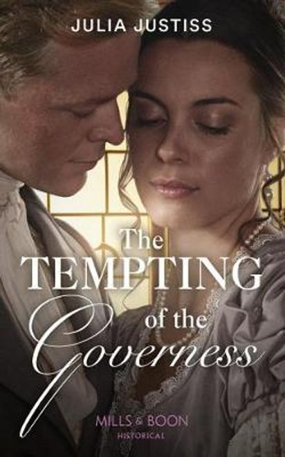 Mills & Boon / Historical / The Tempting Of The Governess