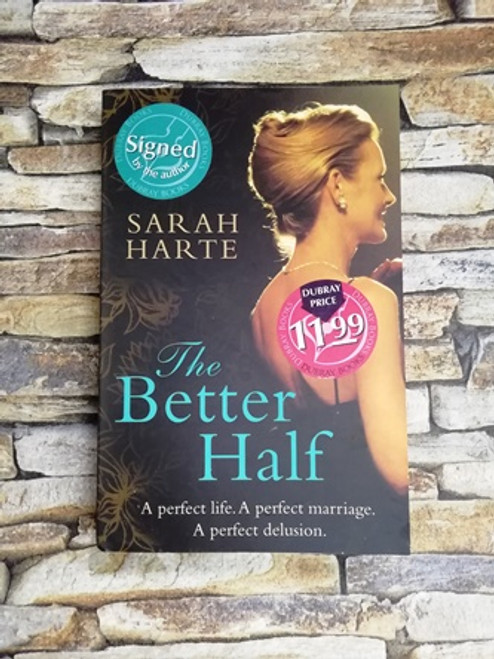 Sarah Harte / The Better Half  (Signed by the Author)
