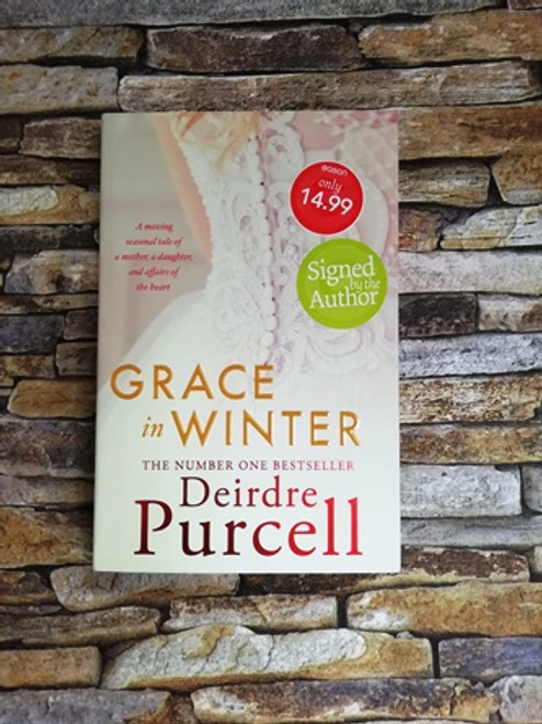 Deirdre Purcell / Grace in Winter (Signed by the Author)