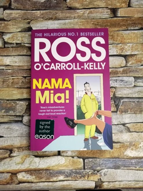 Ross O'Carroll-Kelly / Nama Mia! (1) (Signed by the Author)