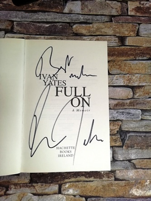 Ivan Yates / Full On a Memoir (Signed by the Author)