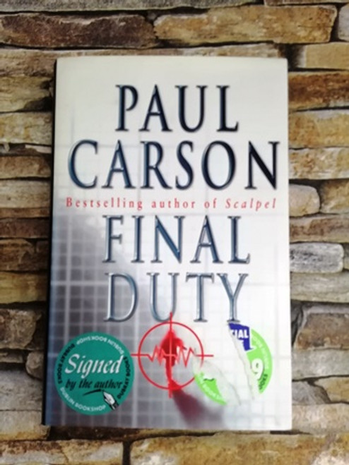Paul Carson / Final Duty (Signed by the Author)
