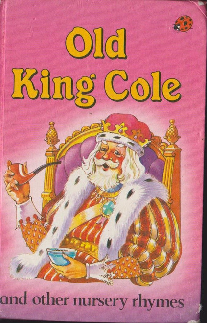Ladybird / Old King Cole and Other Nursery Rhymes