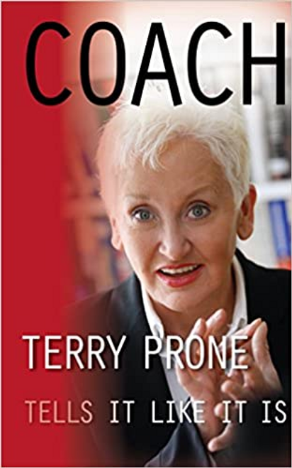 Prone, Terry / Coach : Terry Prone Tells it Like it is (Large Paperback)
