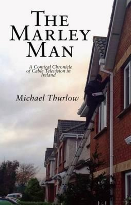Thurlow, Michael / The Marley Man (Large Paperback)