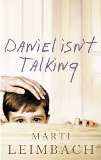 Leimbach, Marti / Daniel Isn't Talking (Large Paperback)