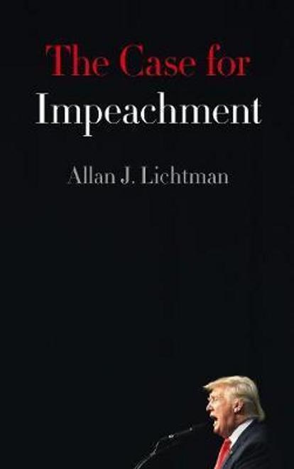 Lichtman, Allan J. / The Case for Impeachment (Large Paperback)