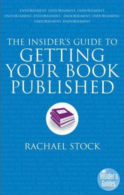 Stock, Rachael / The Insider's Guide to Getting Your Book Published (Large Paperback)