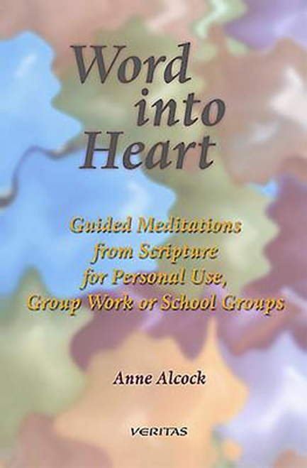 Alcock, Anne / Word into Heart (Large Paperback)