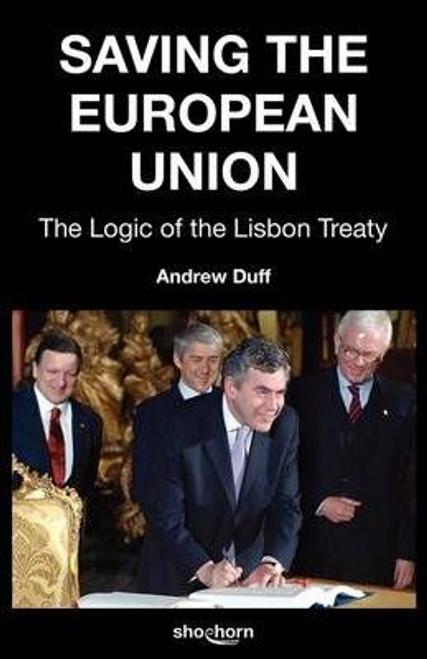 Duff, Andrew / Saving the European Union (Large Paperback)